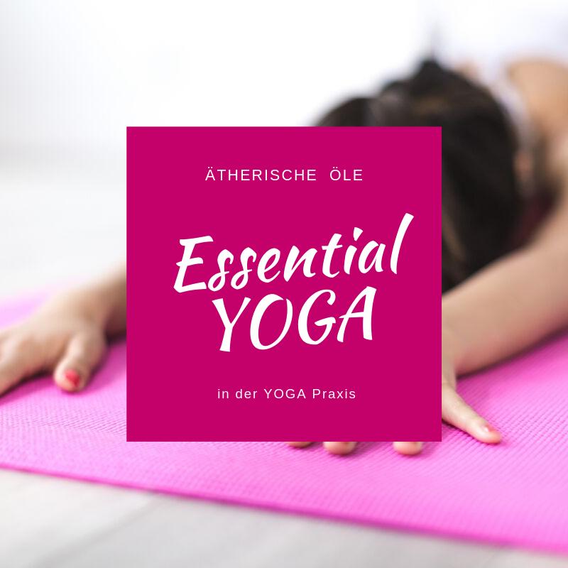 Ätherische Öle in der Yogapraxis