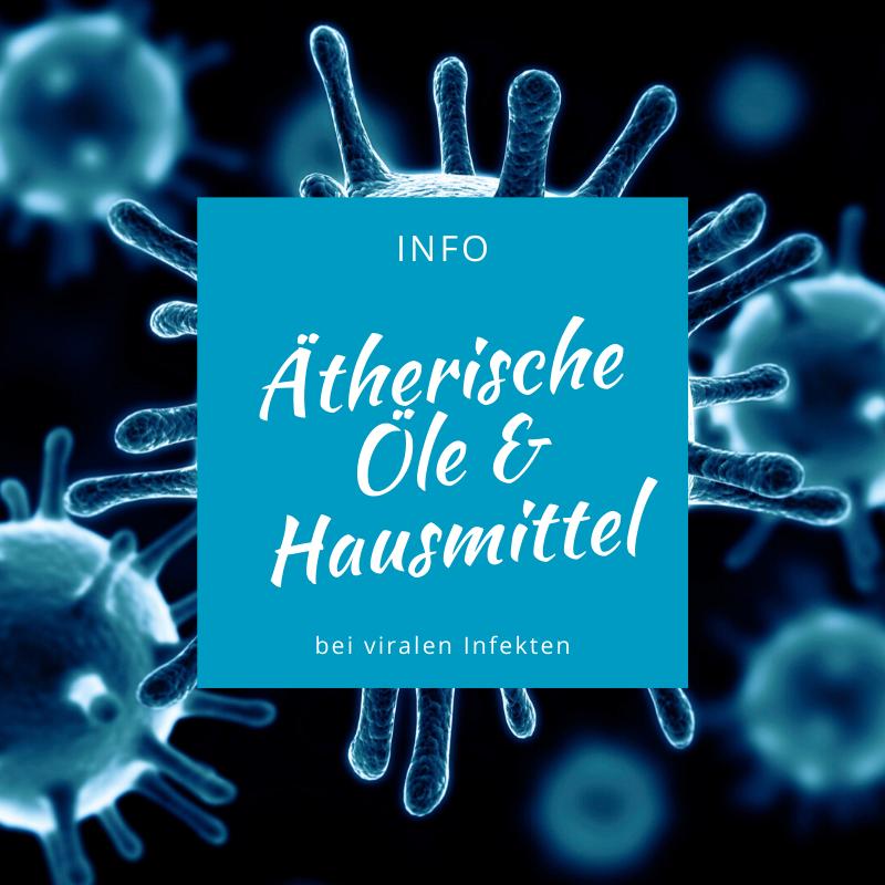 Ätherische Öle bei Viren Hausmittel